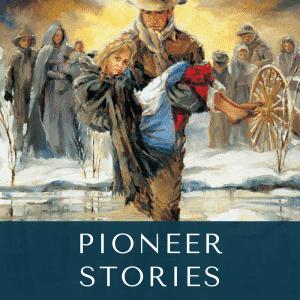 Pioneer Stories
